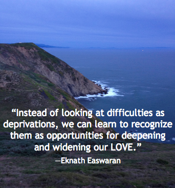 difficulties-deprivations-opportunities-deepening-widening-our-love-eknath-easwaran