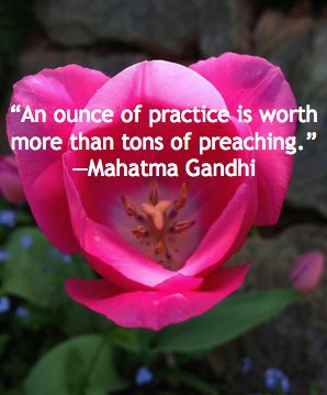 ounce-of-practice-worth-more-than-tons-of-preaching-mahatma-gandhi